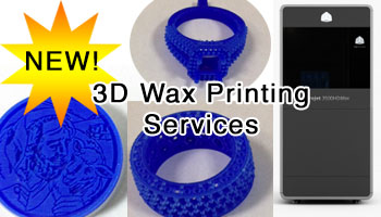 New: 3D Wax Printing Services